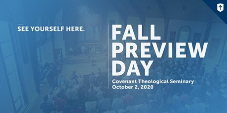 Covenant Seminary Preview Day - Fall 2020 tickets