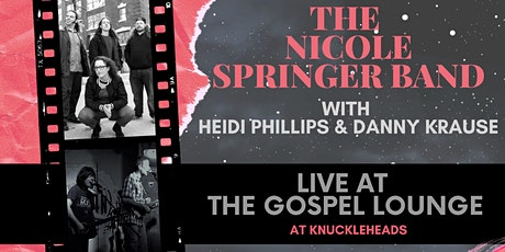 The Nicole Springer Band with Heidi Phillips and Danny in the Gospel Lounge tickets