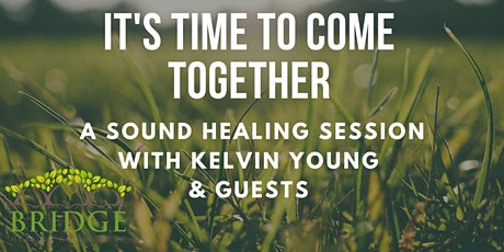 Get Grounded-  Outdoor Sound Healing with Kelvin Young tickets