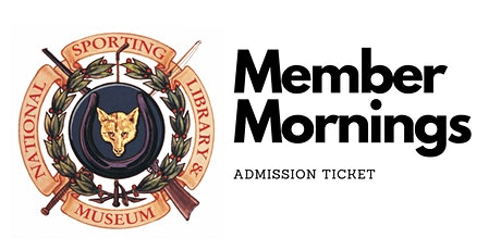 Member Morning: Admission Ticket tickets