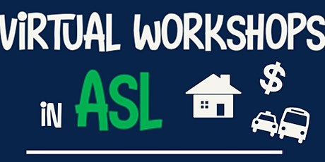 Independent Living Skills in ASL tickets