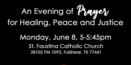 An Evening of Prayer for Healing, Peace, and Justice tickets
