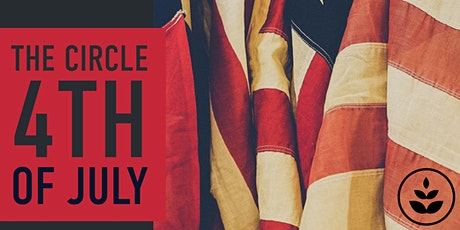 4th of July At the Circle LBC tickets