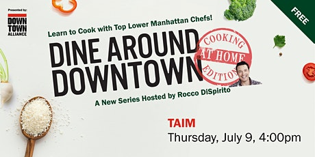 Dine Around Downtown: Cooking At Home Edition With Taïm's Chef Einat tickets