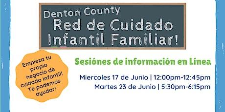 Sesión de información  de la Red de Cuidado Infantil Familiar tickets