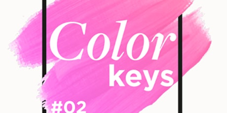 COLOR KEYS 2  / TORONTO/ ON tickets