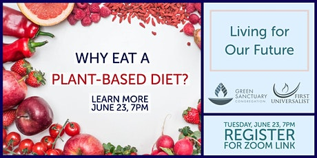 Living for our Future Workshop: Why Eat a Plant-Based Diet? tickets