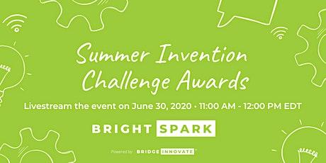 LIVESTREAM -  Summer 2020 Invention Challenge Awards Tickets