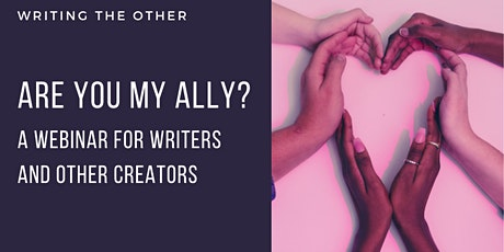 Are You My Ally? A Writing the Other Webinar for Writers and Creators tickets