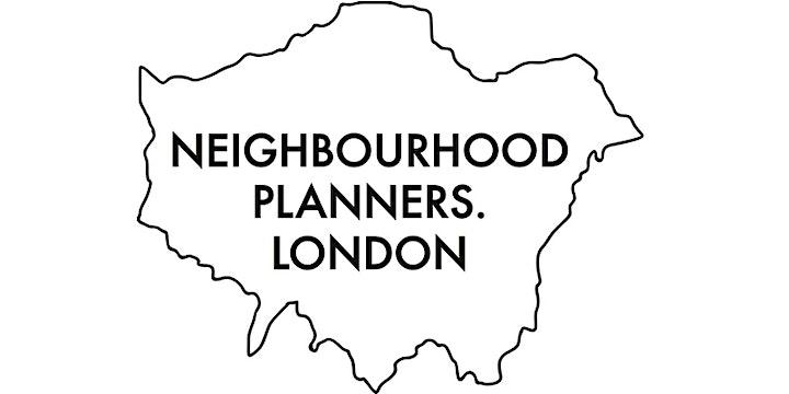 Neighbourhood Planners.London Virtual Gathering image