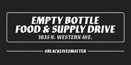 Empty Bottle Food & Supply Drive @ The Empty Bottle tickets