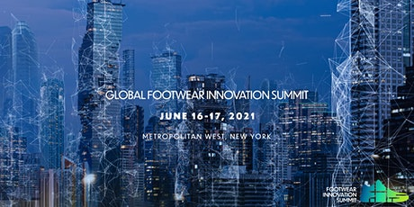 Footwear Innovation Summit 2021 - New York tickets