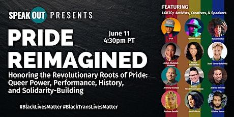 Pride Reimagined! tickets