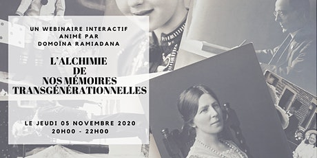 [WEBINAIRE] L'ALCHIMIE DE NOS MÉMOIRES TRANSGÉNÉRATIONNELLES billets