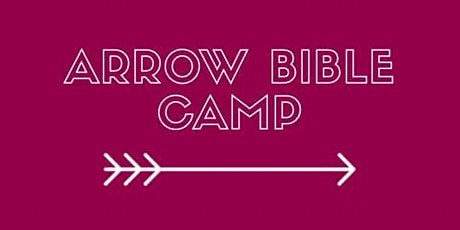 Arrow Bible Camp Online tickets