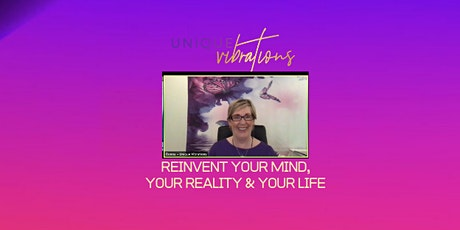 Reinvent Your Mind Your Reality & Your Life System tickets