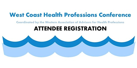 West Coast Health Professions Conference tickets