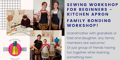 Sewing Workshop – Kitchen Apron perfect gift for any occasion! tickets