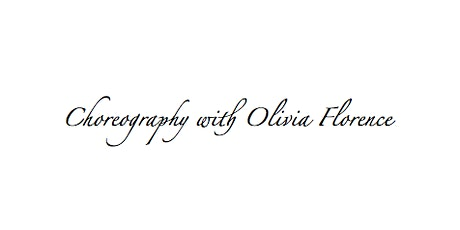 Choreography with Olivia Florence tickets