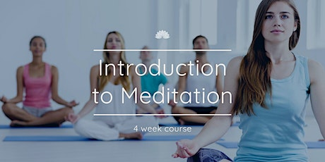 Introduction to Meditation: 4 Week Course tickets