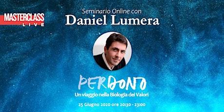 Masterclass  con Daniel Lumera   Perdono biglietti
