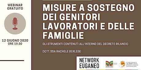 Webinar gratuito - Misure a sostegno di genitori lavoratori e famiglie biglietti