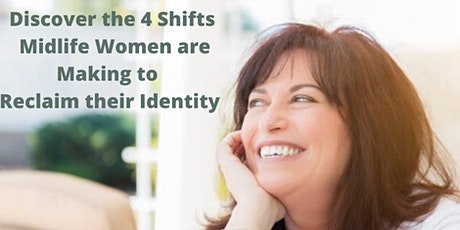 FREE webinar: How midlife women are reclaiming their identity tickets