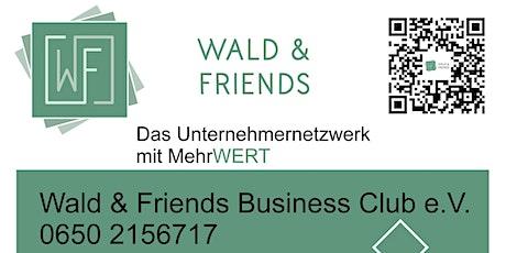Business Abend Essen Stockerau mit Wald&Friends Business Club e.V. Tickets