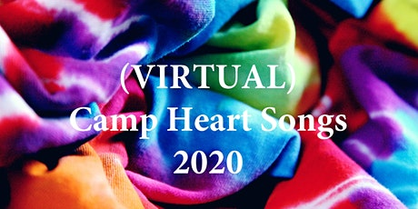 VIRTUAL Camp Heart Songs tickets