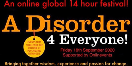 A Disorder for Everyone!  - The Online Festival tickets