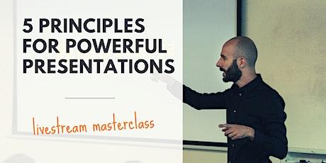 [LIVE WEBINAR] 5 Principles for Powerful Presentations tickets