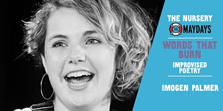 Online Improv Elective: Words That Burn: Improvised Poetry w/ Imogen Palmer tickets
