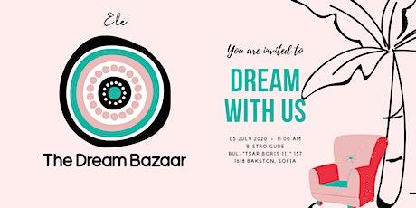 The Dream Bazaar tickets