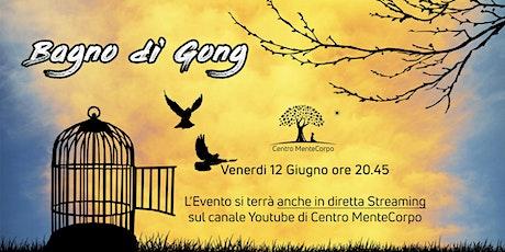 "Bagno di Gong  ""L'Essere Liberi"" tickets"