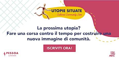Cultural Community Jam - Utopie Situate biglietti