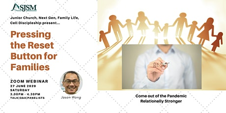 WEBINAR: Pressing the Reset Button for Families tickets