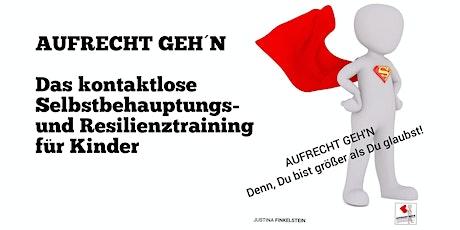 AUFRECHT GEH'N   ELTERN-KIND  ZOOM RESILIENZ KURS  Tickets