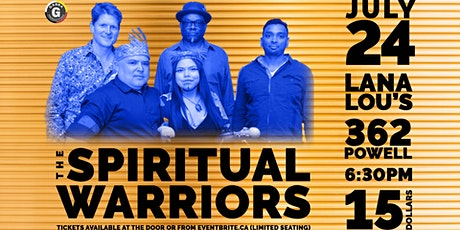 The Spiritual Warriors at LanaLou's tickets