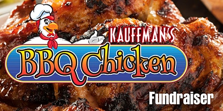 Kauffman's BBQ Chicken Fundraiser tickets