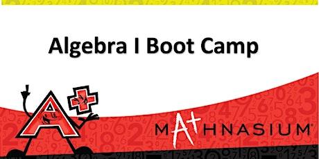 Algebra I Boot Camp tickets