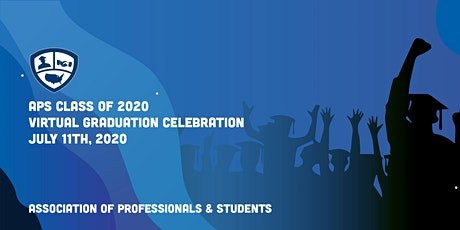 APS Class of 2020 Virtual Graduation Celebration tickets