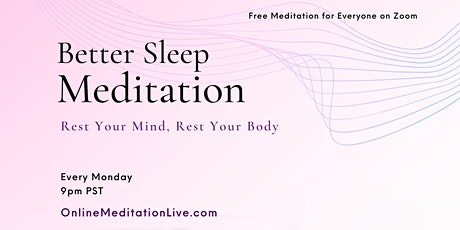 Better Sleep Meditation tickets