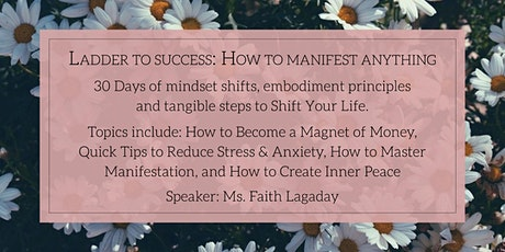 Ladder to Success: How to Manifest Anything tickets