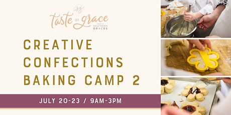 Creative Confections Baking Day Camp Part 2 |  July 20-23 (4th-9th grade) tickets