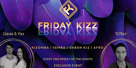 2nd Friday Kizz - Exclusive Workshop & Practice Night mit Gregor & Vika Tickets