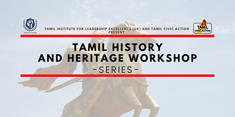 Tamil History and Heritage Workshop Series tickets