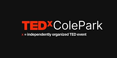 TEDxColePark in Corpus Christi, Texas tickets