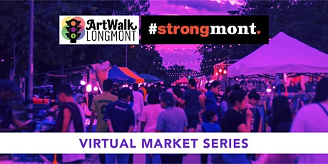 Artwalk #Strongmont Virtual Market Series tickets