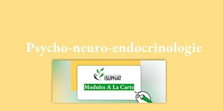 Psycho-neuro-endocrinologie - Module de formation à la carte billets