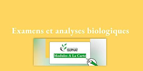 Examens et analyses biologiques - Module de formation à la carte billets